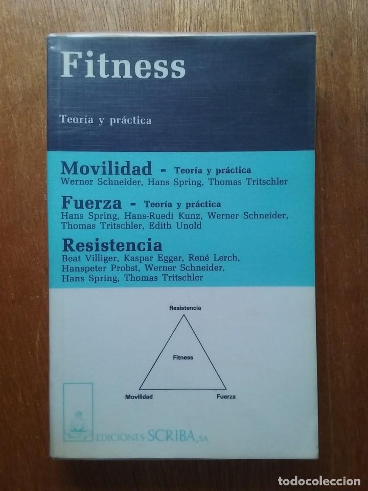 FITNESS, TEORIA Y PRACTICA, EDICIONES SCRIBA, 1993 (Coleccionismo Deportivo - Libros de Deportes - Otros)
