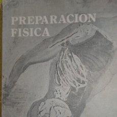 Coleccionismo deportivo: LIBRO PREPARACIÓN FÍSICA 1º NIVEL - AUGUSTO PILA TELEÑA 1976 . Lote 120972751