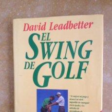 Coleccionismo deportivo: EL SWING DE GOLF (DAVID LEADBETTER). Lote 212383991