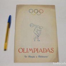 Coleccionismo deportivo: OLIMPIADAS - DE OLIMPIA A MELBURNE. ES UNA PEQUEÑA HISTORIA DE TODAS LAS CATEGORIAS CON SUS RECORDS. Lote 121126811