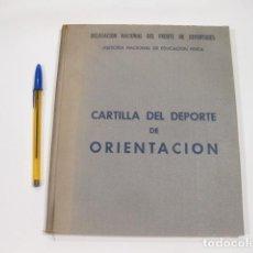 Coleccionismo deportivo: CARTILLA DEL DEPORTE DE ORIENTACIÓN. DELEGACIÓN NACIONAL DEL FRENTE DE JUVENTUDES. 1955. Lote 121634859