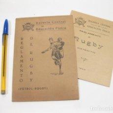 Coleccionismo deportivo: REGLAMENTO DE RUGBY. ESCUELA CENTRAL DE EDUCACIÓN FISICA. FUTBOL - RUGBY. 1940. Lote 121640683