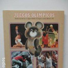 Coleccionismo deportivo: JUEGOS OLÍMPICOS. HISTORIA DE LOS JUEGOS OLÍMPICOS DESDE OLIMPIA HASTA MOSCÚ 80. COLA CAO. Lote 121664939
