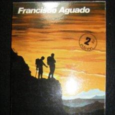 Coleccionismo deportivo: MONTAÑISMO, MANUAL PRÁCTICO. FRANCISCO AGUADO. MUY BUEN ESTADO. Lote 121713035