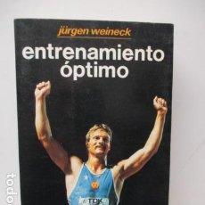Colecionismo desportivo: JÜRGEN WEINECK. ENTRENAMIENTO ÓPTIMO. CÓMO LOGRAR EL MÁXIMO RENDIMIENTO.. Lote 121873283