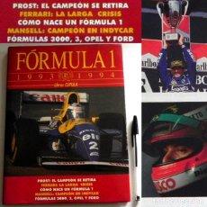 Coleccionismo deportivo: FÓRMULA 1 1993 1994 -ESPECTACULAR LIBRO MUY ILUSTRADO - COCHES PILOTOS PROST FERRARI DEPORTE F1 FORD. Lote 121885035