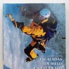 Coleccionismo deportivo: ESCALADAS EN HIELO Y NIEVE EN LOS ALPES - JOAN QUINTANA I PAREDES - DESNIVEL. Lote 122032919