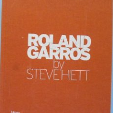 Coleccionismo deportivo: LIBRO EN FRANCES : ROLAND GARROS BY STEVEHIETT MIRA LAS FOTOS LOTE Nº 156. Lote 122831039