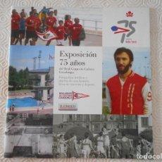Coleccionismo deportivo: REAL GRUPO DE CULTURA COVANDONGA. EXPOSICION 75 AÑOS. 1938 / 2013. FOTOGRAFIAS INEDITAS Y OBJETOS DE. Lote 123100843