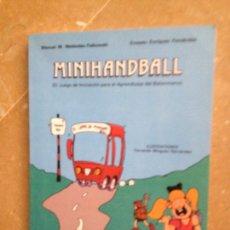 Coleccionismo deportivo: MINIHANDBALL (MANUEL M. MELÉNDEZ, ERNESTO ENRÍQUEZ). Lote 124842988