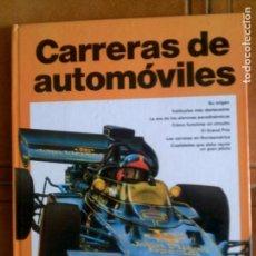 Coleccionismo deportivo: LIBRO CARRERAS DE AUTOMOVILES POR GEOFFREY NICHOLSON PLAZAJANES EDITORES. Lote 126096375