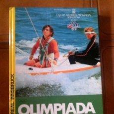 Coleccionismo deportivo: LIBRO OLIMPIADAS 1976 POR ANDRES MERÇE VARELA AÑO 1976 TAPA DURA. Lote 126099551