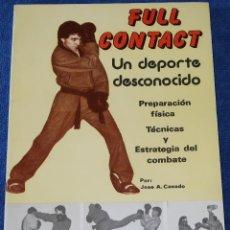 Coleccionismo deportivo: FULL CONTACT - JOSE A. CASADO - EDITORIAL ALAS (1989). Lote 127002771