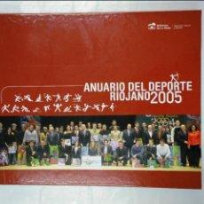 Coleccionismo deportivo: ANUARIO DEL DEPORTE RIOJANO. 2005. TDK305. Lote 128977507