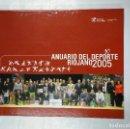 Coleccionismo deportivo: ANUARIO DEL DEPORTE RIOJANO. 2005. TDK305. Lote 128977751