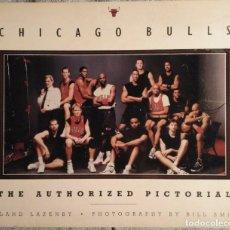 Coleccionismo deportivo: MICHAEL JORDAN - LIBRO ''CHICAGO BULLS. THE AUTHORIZED PICTORIAL'' (1998) - THE LAST DANCE. Lote 129040735
