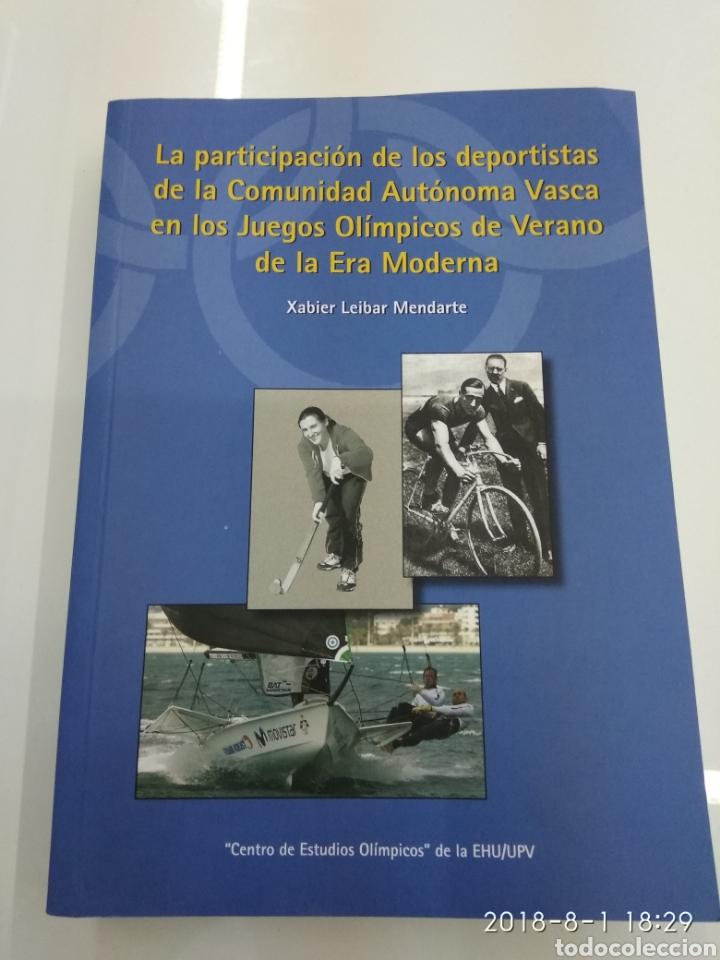 LA PARTICIPACION DE LOS DEPORTISTAS DE LA COMUNIDAD AUTONOMA VASCA EN LOS JUEGOS OLIMPICOS X. LEIBAR (Coleccionismo Deportivo - Libros de Deportes - Otros)