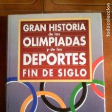 Coleccionismo deportivo: LIBRO GRAN HISTORIA DE LAS OLIMPIADAS Y LOS DEPORTES. Lote 130102735