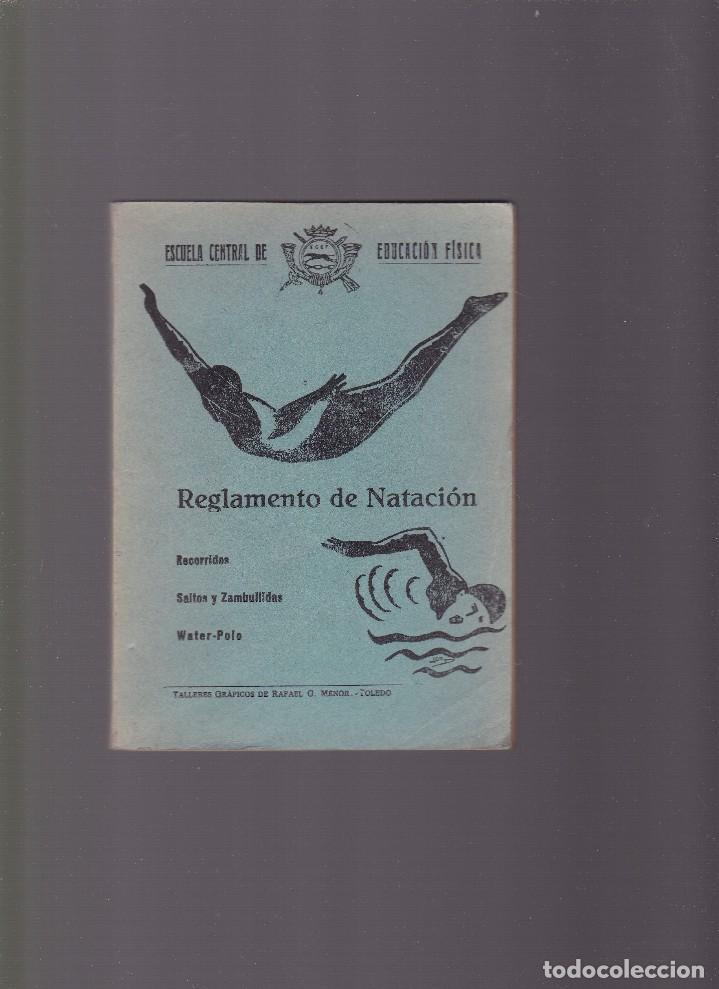 NATACION - REGLAMENTO DE NATACION - ESCUELA CENTRAL DE EDUCACION FISICA - TOLEDO 1940 (Coleccionismo Deportivo - Libros de Deportes - Otros)