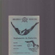 Coleccionismo deportivo: NATACION - REGLAMENTO DE NATACION - ESCUELA CENTRAL DE EDUCACION FISICA - TOLEDO 1940. Lote 130355406