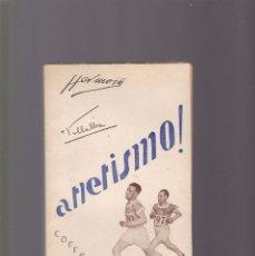 Coleccionismo deportivo: ATLETISMO - CARRERAS - VOL. I - HERMOSA & VILLALBA - TOLEDO 1929 / ILUSTRADO FOTOS. Lote 130356398