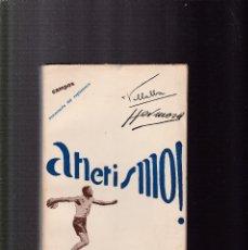 Coleccionismo deportivo: ATLETISMO - LANZAMIENTOS - VOL. III - HERMOSA & VILLALBA - TOLEDO 1930 / ILUSTRADO FOTOS. Lote 130356750