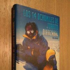 Coleccionismo deportivo: LOS 14 OCHOMILES DE JUANITO OIARZABAL. KIKO BETELU. ALPINISMO. Lote 131015228