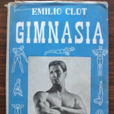 Coleccionismo deportivo: GIMNASIA. EMILIO CLOT. 3ª EDICION, 1957. Lote 131430930