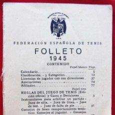 Coleccionismo deportivo: FOLLETO FEDERACIÓN ESPAÑOLA DE TENIS. AÑO: 1945. FALTAN LAS TAPAS.. Lote 132660222