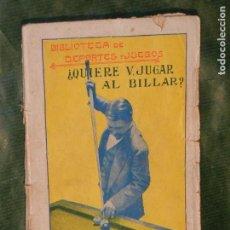 Coleccionismo deportivo: QUIERE V. JUGAR AL BILLAR? , DE WAN-BAECKER - ED.BAUZA. Lote 132814734