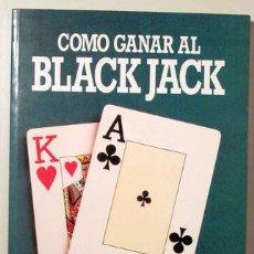 Coleccionismo deportivo: CASTRO, J.M. - BELDA, I. - COMO GANAR AL BLACK JACK - MADRID 1988 - ILUSTRADO. Lote 133222486