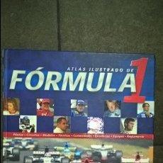 Coleccionismo deportivo: ATLAS ILUSTRADO DE FORMULA 1. PILOTOS, CIRCUITOS, MODELOS, TECNICAS, CURIOSIDADES, ESCUDERIAS, EQUIP. Lote 133228166