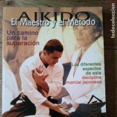 Coleccionismo deportivo - AIKIDO El Maestro y el Método / Un camino para la superación / Arkano Books 2001 (Envío 2,30€) - 132995518