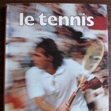 Coleccionismo deportivo: LE TENNIS. GUIDO ODDO.. Lote 133568170