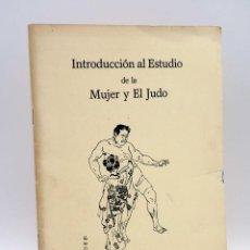 Coleccionismo deportivo: INTRODUCCIÓN AL ESTUDIO DE LA MUJER Y EL JUDO (ARMANDO BARRA NOGUÉS) VALENCIA, 1981. Lote 133803655