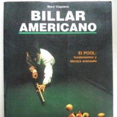 Coleccionismo deportivo: BILLAR AMERICANO. EL POOL. FUNDAMENTOS Y TECNICA AVANZADA. VIAPLANA. Lote 133818834