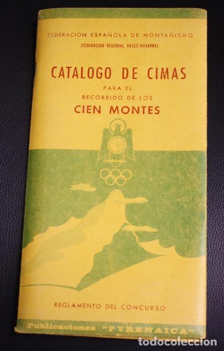 CATALOGO DE CIMAS PARA EL RECORRIDO DE LOS CIEN MONTES. REGLAMENTO DEL CONCURSO. PYRENAICA, 1956 (Coleccionismo Deportivo - Libros de Deportes - Otros)
