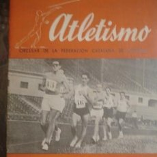 Coleccionismo deportivo: ATLETISMO - CIRCULAR DE LA FEDERACIÓN CATALANA DE ATLETISMO - PORTAL DEL COL·LECCIONISTA *****. Lote 133829934