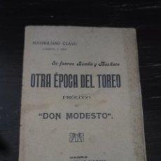 Coleccionismo deportivo: SE FUERON BOMBA Y MACHACO. OTRA ÉPOCA DEL TOREO. CLAVO, MAXIMILIANO. HISPANO-ALEMANA. MADRID, 1914. Lote 133844230