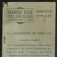 Coleccionismo deportivo: B1062 - GUARDIA CIVIL. ANTIGUO REGLAMENTO DE CAZA. LEGISLACION DE 1902.. Lote 133847614