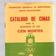 Coleccionismo deportivo: CATALOGO DE CIMAS PARA EL RECORRIDO DE LOS CIEN MONTES. REGLAMENTO DEL CONCURSO. PYRENAICA, 1968. Lote 133892606
