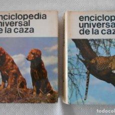 Coleccionismo deportivo: ENCICLOPEDIA UNIVERSAL DE LA CAZA. 2 TOMOS. EDITORIAL HISPANO EUROPEA. 1969. TAPA DURA EN TELA CON S. Lote 133893974
