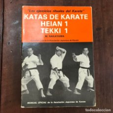 Coleccionismo deportivo: KATAS DE KARATE. HEIAN 1. TEKKI 1 - M. NAKAYAMA. Lote 133871447