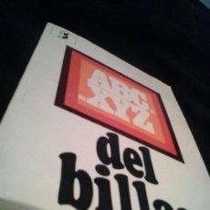 Coleccionismo deportivo: ABC... XYZ DEL BILLAR - (BARCELONA, 1971) JAVIER ARDEVOL (MANUAL DEL JUEGO DEL BILLAR). Lote 134050450