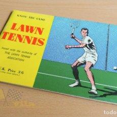 Coleccionismo deportivo: LAWN TENNIS - KNOW THE GAME - 1967. Lote 134192174