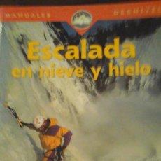 Coleccionismo deportivo - ESCALADA EN NIEVE Y HIELO (Madrid, 2004) - 134222530