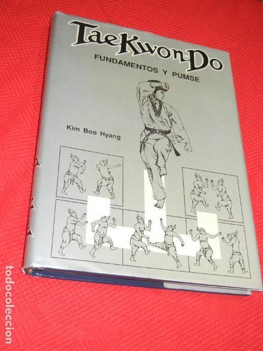 TAE KWON-DO. FUNDAMENTOS Y PUMSE, DE KIM BOO HYANG, 1990 (Coleccionismo Deportivo - Libros de Deportes - Otros)