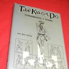Coleccionismo deportivo: TAE KWON-DO. FUNDAMENTOS Y PUMSE, DE KIM BOO HYANG, 1990. Lote 135105234