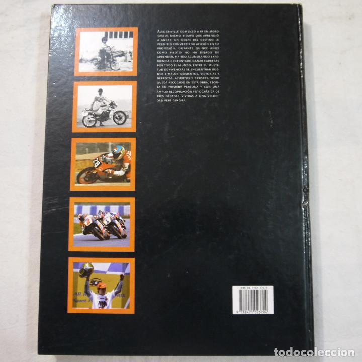 Coleccionismo deportivo: ALEX CRIVILLÉ. MI VIDA - AUTOBIOGRAFÍA POR PERE GURT Y JOSEP VIAPLANA - EDITORIAL MARIN - 1999 - Foto 21 - 135316538