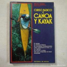 Colecionismo desportivo: CURSO BÁSICO DE CANOA Y KAYAK - BRUNO ROSINI - EDITORIAL DE VECCHI - 1991. Lote 135337310